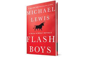 Flash Boys by Micheal Lewis