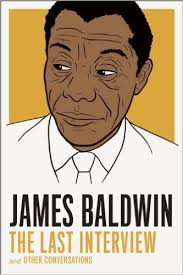 James Baldwin The Last Interview