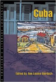 Cuba:Literary Companion edited by Anne Louse Bardach