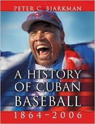 A History of Cuban Baseball by Peter Balakian