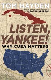 Listen Yankee by Tom Hayden