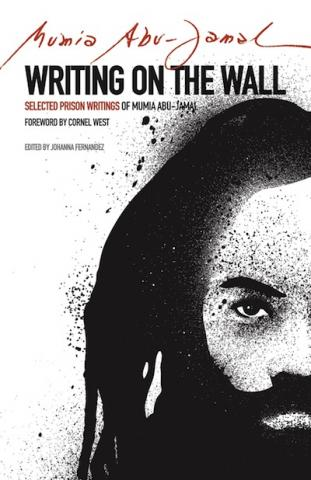 Writing on the Wall by Mumia Abu Jamal