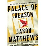 Palace of Treason: A Novel  by Jason Matthews
