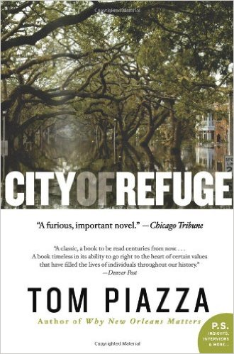 City of Refuge byTom Piazza