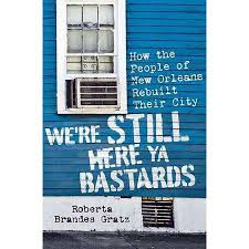 We're Still Here Ya Bastards by Roberta Brandes Gratz