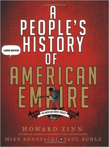 A People's History of American Empire by Paul Buhle and Howard Zinn