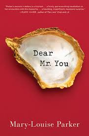 Dear Mr. You by  Mary-Louse Parker
