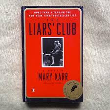 Liar's Club by Mary Karr
