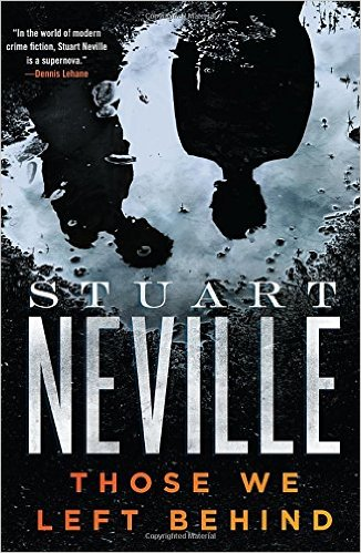 Those We Left Behind by Stuart Neville