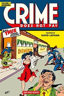 Crime Does Not Pay by  OR: Dark Horse Books,