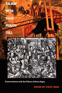 Talkin' With Your Mouth Full edited by Steve Fagin