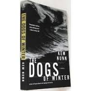 Dogs of Winter by Kem Nunn
