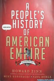 A People's History of American Empire by Howard Zinn and Paul Buhle