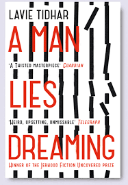 A Man Lies Dreaming by Lavie Tidhar-