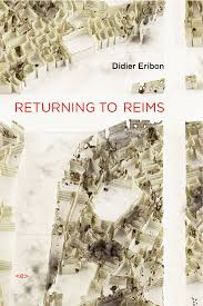 Returning to Reims by Didier Eribon