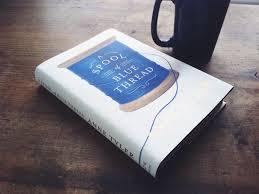 A Spool of Blue Thread: A novel  by Anne Tyler
