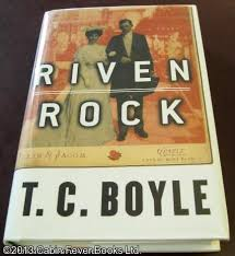 Riven Rock by TC Boyle