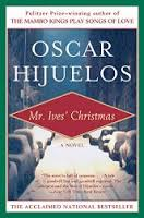 Mr Ives Christmas by Oscar Hijuelos